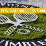 Early Wimbledon Predictions, Picks, Odds, and Betting Preview 2019