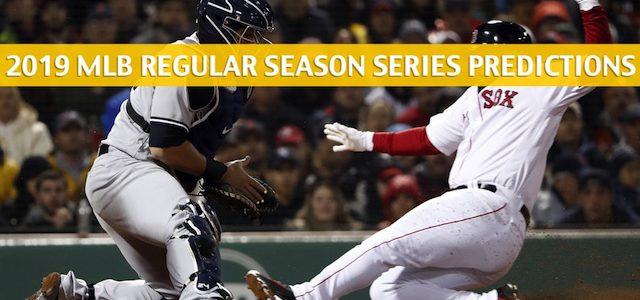 New York Yankees vs Boston Red Sox Predictions, Picks, Odds, and Betting Preview – Season Series June 29-30 2019