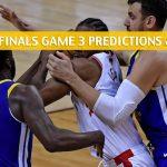 Toronto Raptors vs Golden State Warriors Predictions, Picks, Odds, And Betting Preview - NBA Finals Game 3 -June 5 2019