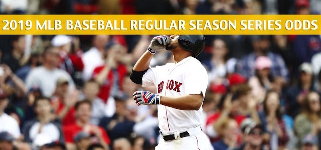 Boston Red Sox vs Baltimore Orioles Predictions, Picks, Odds, and Betting Preview – Season Series June 14-16 2019