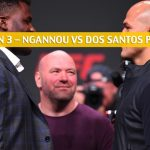 UFC on ESPN 3 Predictions, Picks, Odds and Betting Preview - Ngannou vs. dos Santos - June 29 2019