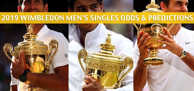 2019 Wimbledon Predictions, Picks, Odds, and Betting Preview – Men's Singles