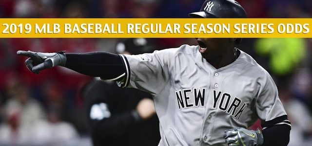 New York Yankees vs Cleveland Indians Predictions, Picks, Odds, and Betting Preview – Season Series June 7-9 2019