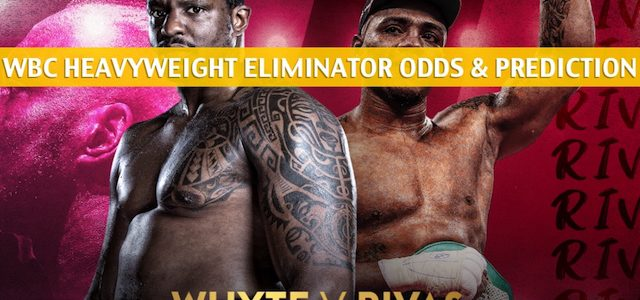 Dillian Whyte vs Oscar Rivas Predictions, Picks, Odds, and Betting Preview – WBC Heavyweight Eliminator Title Bout – July 20 2019