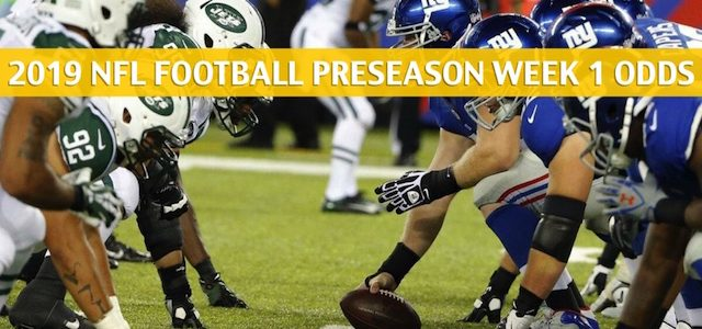 New York Jets vs New York Giants Predictions, Picks, Odds, and Betting Preview – NFL Preseason Week 1 – August 8 2019