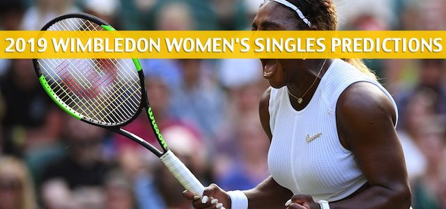 Serena Williams vs Kaja Juvan Predictions, Picks, Odds, and Betting Preview – Wimbledon Women's Singles Second Round – July 4 2019