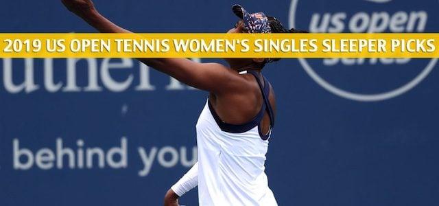 2019 US Open Tennis Sleepers and Sleeper Picks / Predictions – Women's Singles