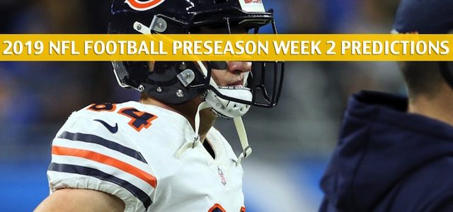 Chicago Bears vs New York Giants Predictions, Picks, Odds, and Betting Preview – NFL Preseason Week 2 – August 16 2019
