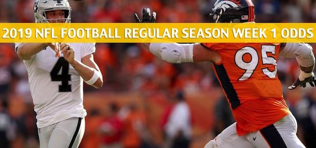 Denver Broncos vs Oakland Raiders Predictions, Picks, Odds, and Betting Preview – NFL Week 1 – September 9 2019
