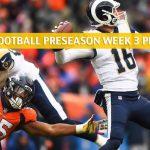 Denver Broncos vs Los Angeles Rams Predictions, Picks, Odds, and Betting Preview - NFL Preseason Week 3 - August 24 2019