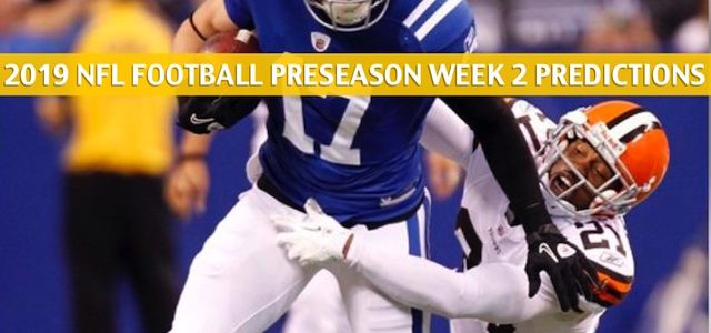 Cleveland Browns vs Indianapolis Colts Predictions, Picks, Odds, and Betting Preview – NFL Preseason Week 2 – August 17 2019