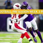 Arizona Cardinals vs Minnesota Vikings Predictions, Picks, Odds, and Betting Preview - NFL Preseason Week 3 - August 24 2019