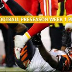 Cincinnati Bengals vs Kansas City Chiefs Predictions, Picks, Odds, and Betting Preview - NFL Preseason Week 1 - August 10 2019