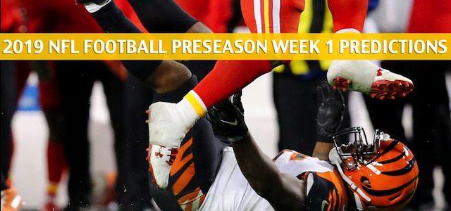 Cincinnati Bengals vs Kansas City Chiefs Predictions, Picks, Odds, and Betting Preview – NFL Preseason Week 1 – August 10 2019