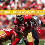 Dallas Cowboys vs San Francisco 49ers Predictions, Picks, Odds, and Betting Preview - NFL Preseason Week 1 - August 10 2019