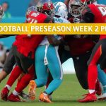 Miami Dolphins vs Tampa Bay Buccaneers Predictions, Picks, Odds, and Betting Preview - NFL Preseason Week 2 - August 16 2019