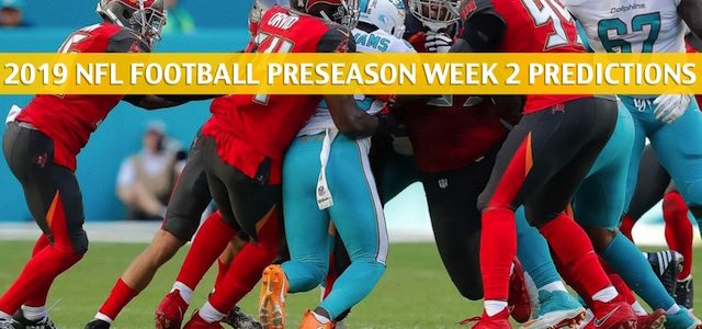 Miami Dolphins vs Tampa Bay Buccaneers Predictions, Picks, Odds, and Betting Preview – NFL Preseason Week 2 – August 16 2019