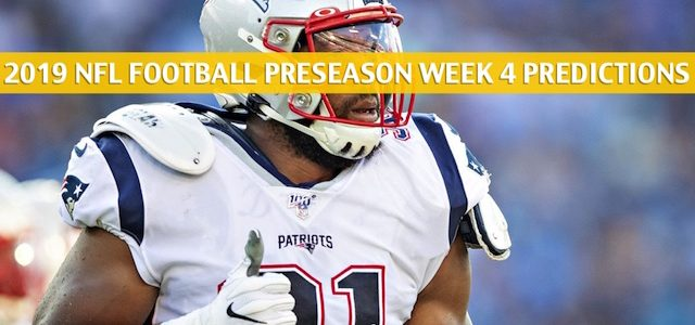 New York Giants vs New England Patriots Predictions, Picks, Odds, and Betting Preview – NFL Preseason Week 4 – August 29 2019