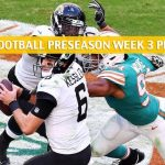 Jacksonville Jaguars vs Miami Dolphins Predictions, Picks, Odds, and Betting Preview - NFL Preseason Week 3 - August 22 2019