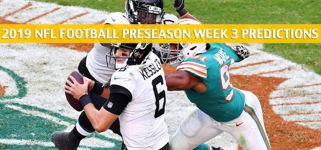 Jacksonville Jaguars vs Miami Dolphins Predictions, Picks, Odds, and Betting Preview – NFL Preseason Week 3 – August 22 2019