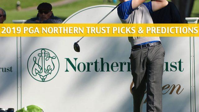 northern trust predictions picks odds preview 2019. Black Bedroom Furniture Sets. Home Design Ideas
