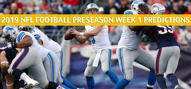 Patriots vs Lions Predictions, Picks, Odds, Preview - Aug 8 2019