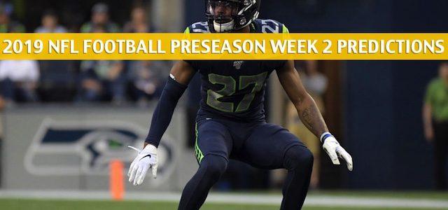 Seattle Seahawks vs Minnesota Vikings Predictions, Picks, Odds, and Betting Preview – NFL Preseason Week 2 – August 18 2019