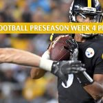 Pittsburgh Steelers vs Carolina Panthers Predictions, Picks, Odds, and Betting Preview - NFL Preseason Week 4 - August 29 2019