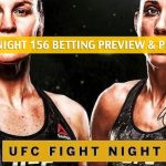 UFC Fight Night 156 Predictions, Picks, Odds, and Betting Preview - Shevchenko vs. Carmouche 2 - August 10 2019