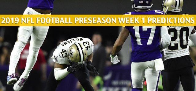Minnesota Vikings vs New Orleans Saints Predictions, Picks, Odds, and Betting Preview – NFL Preseason Week 1 – August 9 2019