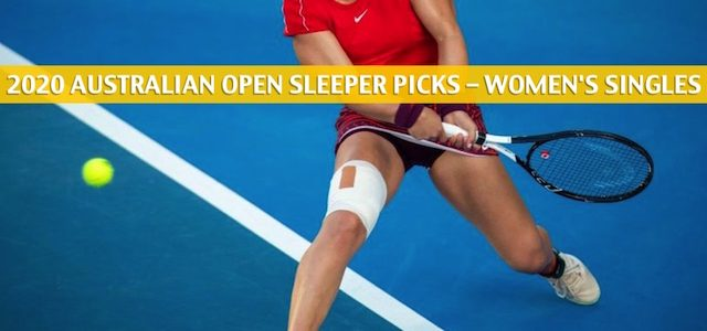 2020 Australian Open Sleepers / Sleeper Picks and Predictions – Women's Singles