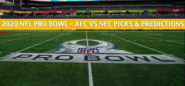 2020 NFL Pro Bowl Predictions, Picks, Odds, and Betting Preview – AFC vs NFC – January 26 2020