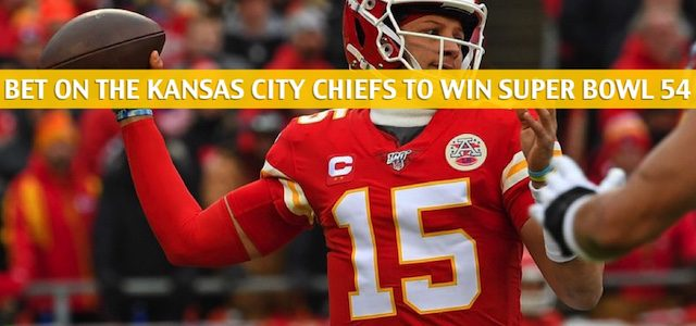 Betting on the Kansas City Chiefs – Lines and Odds for Super Bowl 54