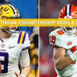 Clemson Tigers vs LSU Tigers Predictions, Picks, Odds, and NCAA Football Betting Preview CFP National Championship - January 13 2020