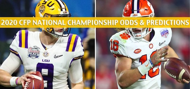 Clemson Tigers vs LSU Tigers Predictions, Picks, Odds, and NCAA Football Betting Preview CFP National Championship – January 13 2020