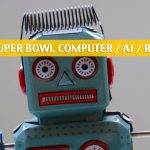 Computer Super Bowl Predictions 2020 - Super Bowl LIV Robot Picks
