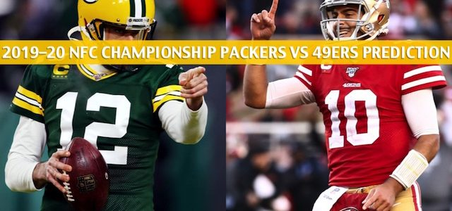 Green Bay Packers vs San Francisco 49ers Predictions, Picks, Odds, and Betting Preview – NFL NFC Conference Championship – January 19 2020