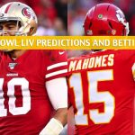 2020 Super Bowl 54 Predictions, Picks, Odds, and Betting Preview