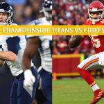 Tennessee Titans vs Kansas City Chiefs Predictions, Picks, Odds, and Betting Preview - NFL AFC Conference Championship - January 19 2020