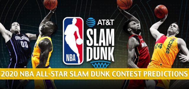 2020 NBA Slam Dunk Contest Predictions, Odds, and Picks : All-Star Weekend Preview