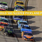 FanShield 500 Sleepers and Sleeper Picks and Predictions 2020