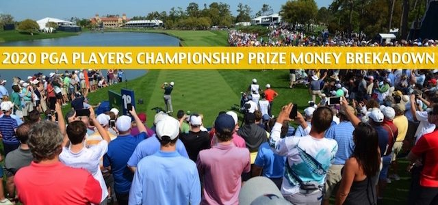 2020 The Players Championship Purse and Prize Money Breakdown