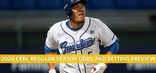 Chinatrust Brothers vs Fubon Guardians Predictions, Picks, Odds, and Betting Preview – April 24 2020