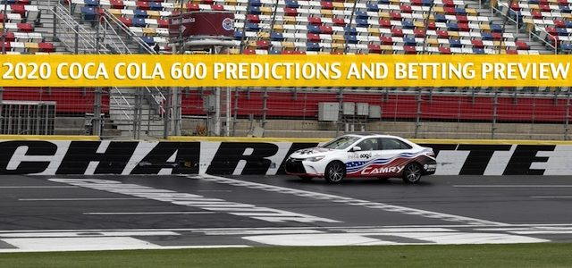 Coca Cola 600 Predictions, Picks, Odds, and Betting Preview | May 24 2020