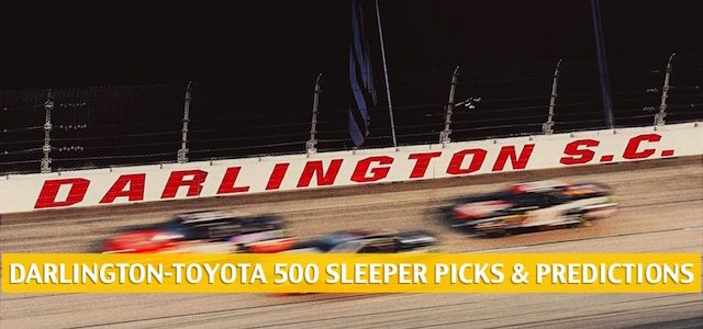 Darlington-Toyota 500 Sleepers and Sleeper Picks and Predictions 2020
