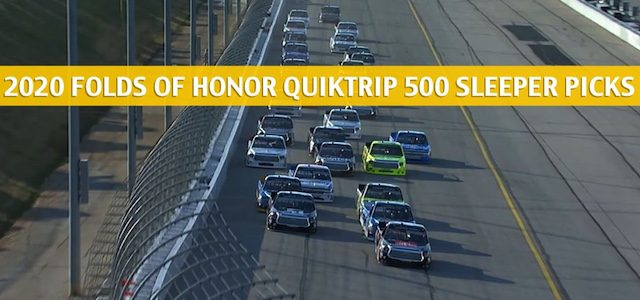 Folds of Honor Quiktrip 500 Sleepers and Sleeper Picks and Predictions 2020