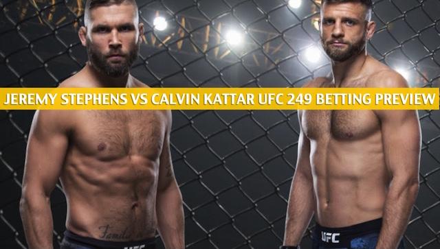 Jeremy Stephens Vs Calvin Kattar Predictions Odds Ufc 249
