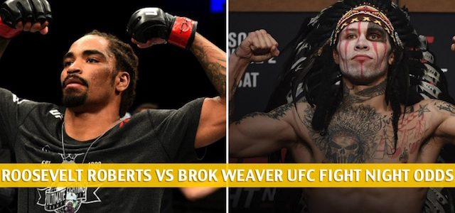 Roosevelt Roberts vs Brok Weaver Predictions, Picks, Odds, and Betting Preview | UFC Fight Night May 30 2020