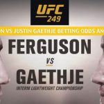 Tony Ferguson vs Justin Gaethje Predictions, Picks, Odds, and Betting Preview - UFC 249