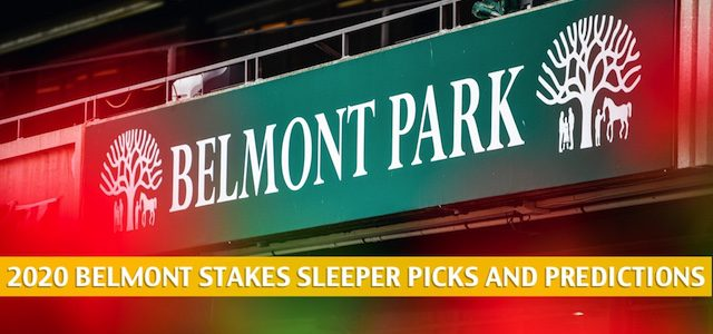 2020 Belmont Stakes Sleepers and Sleeper Picks and Predictions